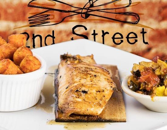Cedar Plank Salmon - 2nd Street Bistro